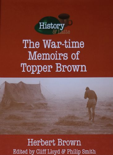 The War-time Memories of Topper Brown, by Herbert Brown